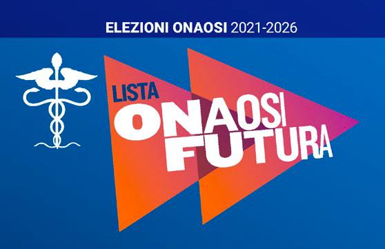 Elezioni 2021-2026. Lista Onaosi Futura. Un Nuovo Futuro per i Medici Assistiti
